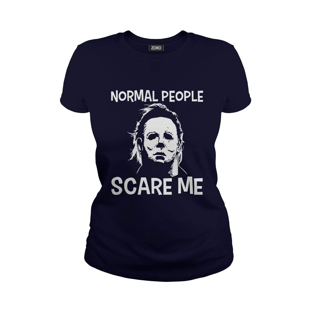 Zoko Apparel Normal People Scare Me Michael Myers Horror Halloween Tshirt
