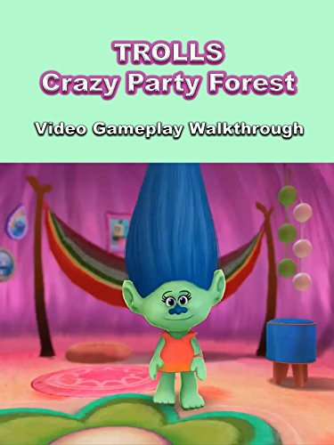 Clip: Trolls - Crazy Party Forest! Video Gameplay Walkthrough