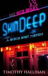 Skin Deep (Simeon Grist #3) (Simeon Grist Mystery Book 1)