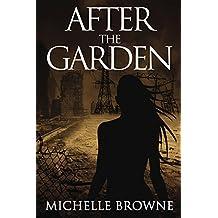 After the Garden (The Memory Bearers Saga Book 1)