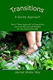 Transitions: a Gentle Approach, Jaynee Way, 1492756083