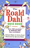 The Roald Dahl Quiz Book, Richard Maher and Sylvia Bond, 0140384774