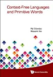 img - for Context-Free Languages and Primitive Words by Pal Domosi, Masami Ito (2014) Hardcover book / textbook / text book
