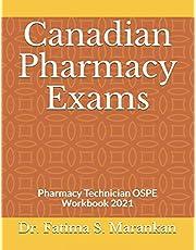 Canadian Pharmacy Exams: Pharmacy Technician OSPE Workbook 2021