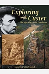 Exploring with Custer: The 1874 Black Hills Expedition Paperback