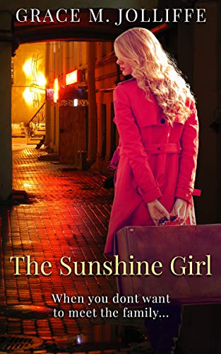 Grace Wrought Iron - The Sunshine Girl: A funny, heartwarming and nostalgic story. (The Liverpool Series)