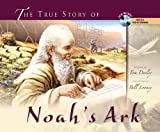 The True Story of Noah's Ark, Tom Dooley, 0890513880