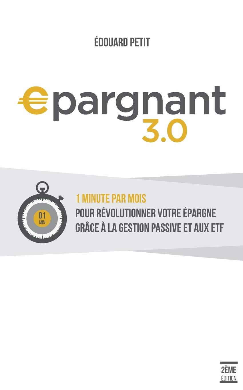 Amazon.fr - Epargnant 3.0 - Petit, Edouard - Livres