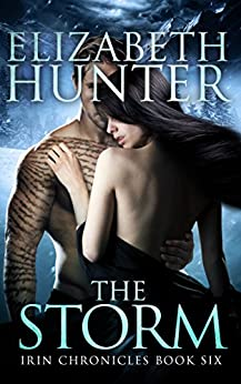 The Storm: Irin Chronicles Book Six by [Hunter, Elizabeth]