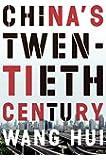 China's Twentieth Century: Revolution, Retreat and the Road to Equality