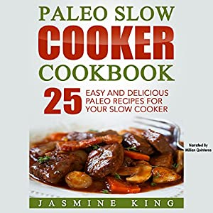 Paleo Slow Cooker Cookbook Audiobook