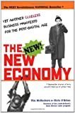 img - for The New New Economy: Yet Another Clueless Manifesto for the Post-Digital Age book / textbook / text book