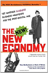 The New Economy: Yet Another Clueless Manifesto for the Post-digital Age