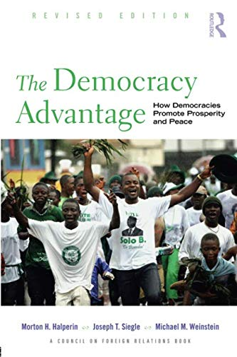 The Democracy Advantage (Council on Foreign Relations...
