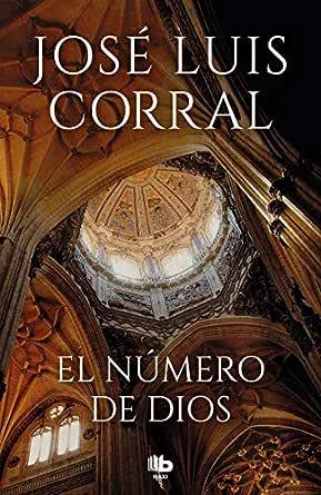 El número de Dios eBook: Corral, José Luis: Amazon.es: Tienda Kindle