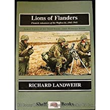 Lions of Flanders: Flemish Volunteers of the Waffen-Ss-Eastern Front, 1941-1945