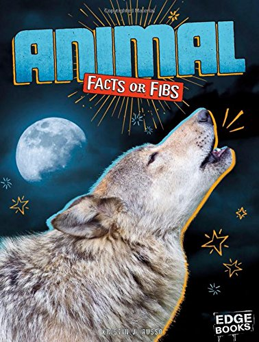 Animal Facts or Fibs