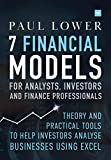 7 Financial Models for Analysts, Investors and