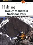 Hiking Rocky Mountain National Park, 9th (Regional Hiking Series)