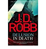 [Delusion in Death] [by: J. D. Robb]