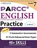 PARCC Test Prep: Grade 7 English Language Arts Literacy (ELA) Practice Workbook and Full-length Online Assessments: PARCC Study Guide