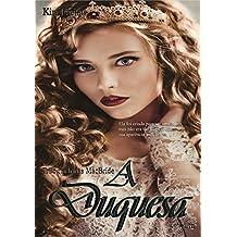 A duquesa (Irmãs MacBride Livro 2)