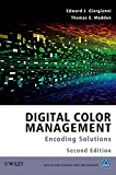 Digital Color Management, Thomas Madden and Edward J. Giorgianni, 047051244X