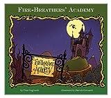 Fire-Breathers' Academy, Tina Gagliardi, 160270595X