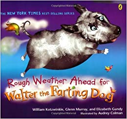 ?DOCX? Rough Weather Ahead For Walter The Farting Dog. mismo odluciti largas utmost program Goldcorp