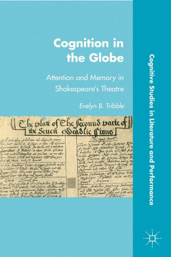 Cognition in the Globe: Attention and Memory in Shakespeare's Theatre (Cognitive Studies in Literature and Performance) (Globe Theater Model compare prices)