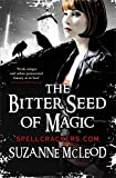 The Bitter Seed of Magic (Spellcrackers.com)