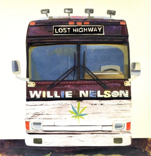 Lost Highway [Vinyl] by Nelson, Willie