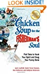 Chicken Soup for the Fisherman's Soul...