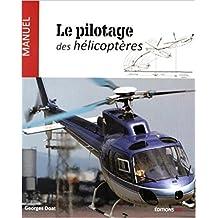 Pilotage des hélicoptères (Le) [nouvelle édition]