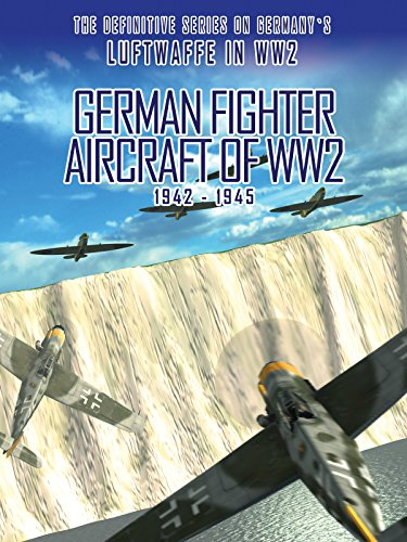 German Fighter Aircraft of WW2: 1942-1945