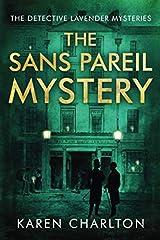 The Sans Pareil Mystery (The Detective Lavender Mysteries) Paperback