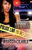 Irreconcilable Differences, Ronnie Dawson, 1456348566