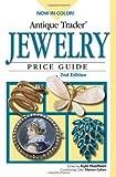 Antique Trader Jewelry Price Guide, Kyle Husfloen, 0896894517