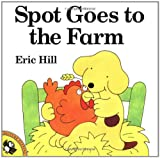 Spot Goes to the Farm, Eric Hill, 0140563709