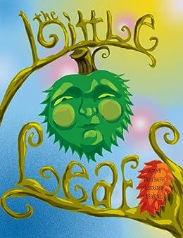 The Little Leaf by [Shaeffer, Adam B. ]