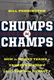 Chumps to Champs: How the Worst Teams in Yankees History Led to the '90s Dynasty