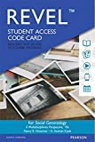 img - for REVEL for Social Gerontology: A Multidisciplinary Perspective -- Access Card (10th Edition) book / textbook / text book