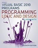 Microsoft Visual Basic Programs to Accompany Programming Logic and Design