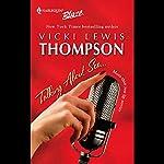 Talking About Sex   Vicki Lewis Thompson