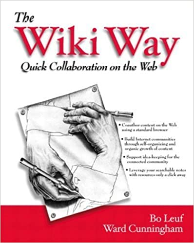 Book The Wiki Way: Quick Collaboration on the Web by Bo Leuf (2001-04-13)