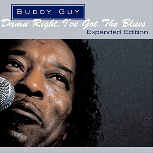 BUDDY GUY - Damn Right I've Got the Blues: Expanded