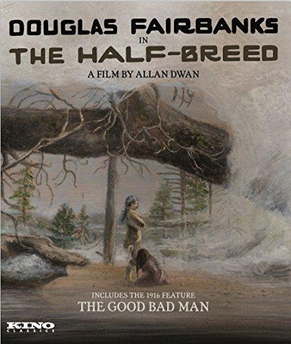 Blu-ray : The Half-breed / The Good Bad Man (Silent Movie)