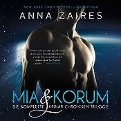 Mia & Korum (Die komplette Krinar Chroniken Trilogie) | Anna Zaires, Dima Zales