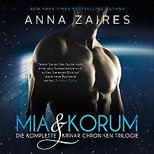 Mia & Korum (Die komplette Krinar Chroniken Trilogie) Hörbuch von Dima Zales, Anna Zaires Gesprochen von: Nina Schoene