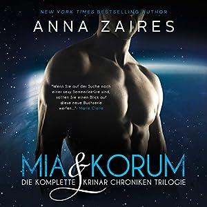 Mia & Korum (Die komplette Krinar Chroniken Trilogie) Hörbuch